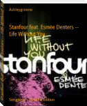 Stanfour feat. Esmée Denters -- Life Without You