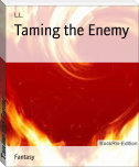 Taming the Enemy