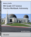 8th Grade CST Science Practice Workbook: Astronomy