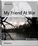 My Friend At War