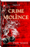 Tales of Crime & Violence - Vol 3