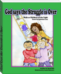 God Says the Struggle is Over: