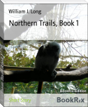 Northern Trails, Book 1