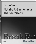 Natalie A Gem Among The Sea Weeds