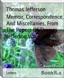 Memoir, Correspondence, And Miscellanies, From The Papers Of Thomas Jefferson Volume 3