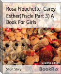 Esther(Fiscle Part 3) A Book For Girls