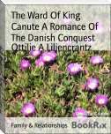 The Ward Of King Canute A Romance Of The Danish Conquest