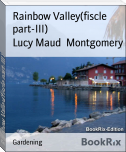 Rainbow Valley(fiscle part-III)