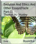 Evolution And Ethics And Other Essays(Fiscle Part-3)