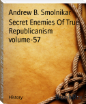 Secret Enemies Of True Republicanism volume-57