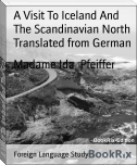 A Visit To Iceland And The Scandinavian North Translated from German