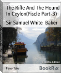 The Rifle And The Hound In Ceylon(Fiscle Part-3)