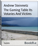 The Gaming Table Its Votaries And Victims