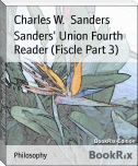 Sanders' Union Fourth Reader (Fiscle Part 3)
