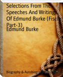 Selections From The Speeches And Writings Of Edmund Burke (Fiscle Part-3)