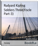 Soldiers Three(Fiscle Part-3)