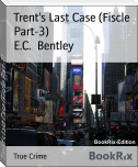 Trent's Last Case (Fiscle Part-3)