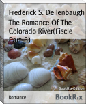 The Romance Of The Colorado River(Fiscle Part-3)