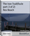 The Iron Trail(fiscle part-3 of 2)
