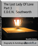 The Lost Lady Of Lone Part 3