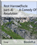 Rest Harrow(fiscle part-4)        A Comedy Of Resolution