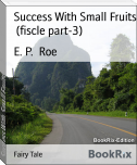 Success With Small Fruits  (fiscle part-3)