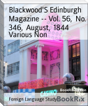 Blackwood'S Edinburgh Magazine -- Vol. 56,  No. 346,  August,  1844