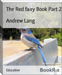 The Red fairy Book Part 2