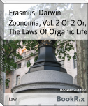 Zoonomia, Vol. 2 Of 2 Or, The Laws Of Organic Life