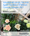 Valentine M'clutchy, The Irish Agent The Works Of William Carleton, Volume 2 Of 1