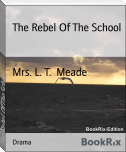 The Rebel Of The School