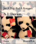 Jan A Dog And A Romance