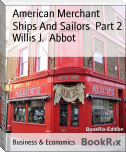 American Merchant Ships And Sailors  Part 2