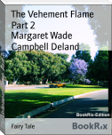 The Vehement Flame  Part 2
