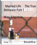 : Married Life     The True Romance Part 1