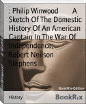: Philip Winwood        A Sketch Of The Domestic History Of An American Captain In The War Of Independence;