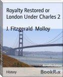 Royalty Restored or London Under Charles 2