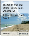 The White Wolf and Other Fireside Tales volumen-54