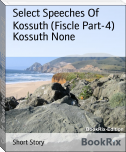 Select Speeches Of Kossuth (Fiscle Part-4)