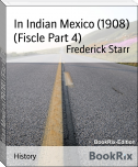 In Indian Mexico (1908) (Fiscle Part 4)