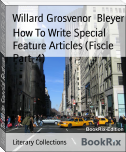 How To Write Special Feature Articles (Fiscle Part-4)
