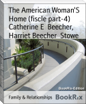 The American Woman'S Home (fiscle part-4)