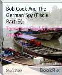 Bob Cook And The   German Spy (Fiscle Part-9)