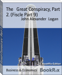 The   Great Conspiracy, Part 2. (Fiscle Part 9)