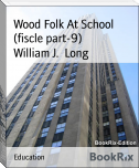 Wood Folk At School (fiscle part-9)