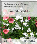 The Complete Works Of James Whitcomb Riley Volume 1