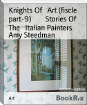 Knights Of   Art (fiscle part-9)        Stories Of   The   Italian Painters