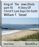 King of   The   Jews (fiscle part-9)        A Story Of   Christ'S Last Days On Earth