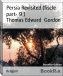 Persia Revisited (fiscle part- 9 )