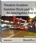Evolution (fiscle part-9)        An Investigation And A Critique